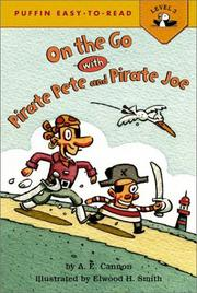ON THE GO WITH PIRATE PETE AND PIRATE JOE by Ann Edwards Cannon