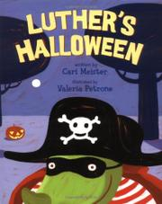 LUTHER'S HALLOWEEN by Cari Meister