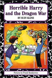 HORRIBLE HARRY AND THE DRAGON WAR by Suzy Kline