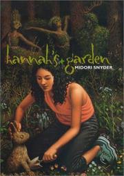 HANNAH'S GARDEN by Midori Snyder
