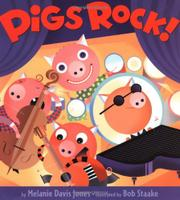PIGS ROCK! by Melanie Davis Jones