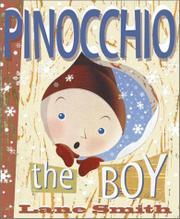 PINOCCHIO, THE BOY by Lane Smith