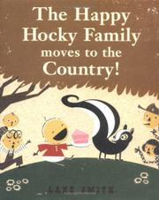 THE HAPPY HOCKY FAMILY MOVES TO THE COUNTRY! by Lane Smith