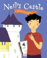 NEIL'S CASTLE by Alissa Imre Geis