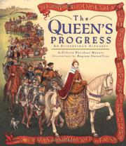 THE QUEEN'S PROGRESS by Celeste Davidson Mannis