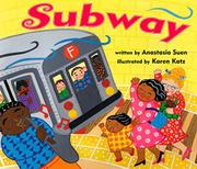 SUBWAY by Anastasia Suen