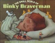 THE SMALL WORLD OF BINKY BRAVERMAN by Rosemary Wells