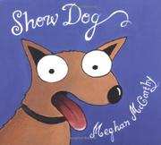 SHOW DOG by Megan McCarthy