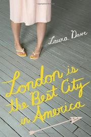 LONDON IS THE BEST CITY IN AMERICA by Laura Dave