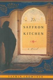 THE SAFFRON KITCHEN by Yasmin Crowther