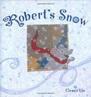 ROBERT'S SNOW by Grace Lin
