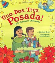 UNO, DOS, TRES, POSADA! by Virginia Kroll