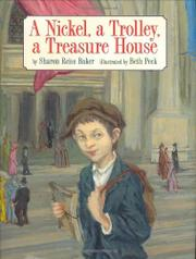 Book Cover for A NICKEL, A TROLLEY, A TREASURE HOUSE
