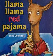 LLAMA, LLAMA RED PAJAMA by Anna Dewdney