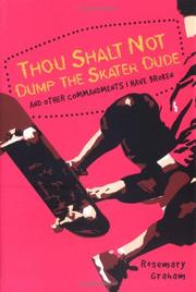 THOU SHALT NOT DUMP THE SKATER DUDE by Rosemary Graham