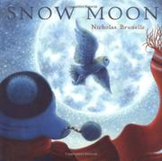 SNOW MOON by Nicholas Brunelle