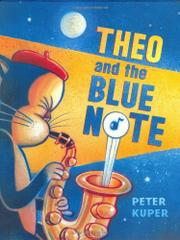 THEO AND THE BLUE NOTE by Peter Kuper