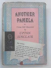 ANOTHER PAMELA by Upton Sinclair