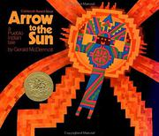 ARROW TO THE SUN by Gerald McDermott