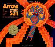 ARROW TO THE SUN by Gerald McDermott