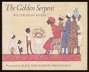 THE GOLDEN SERPENT by Walter Dean Myers