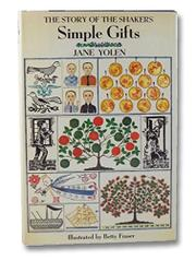 SIMPLE GIFTS by Betty Fraser