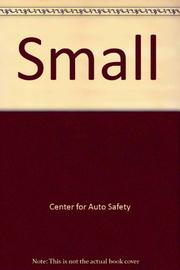 SMALL - ON SAFETY by The Center for Auto Safety