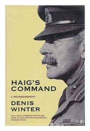 HAIG'S COMMAND by Denis Winter