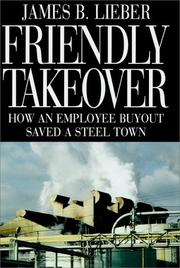 FRIENDLY TAKEOVER by James B. Lieber