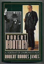 ROBERT BOOTHBY by Robert Rhodes James