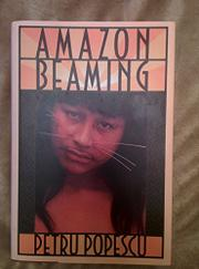 AMAZON BEAMING by Petru Popescu