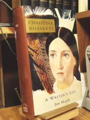 CHRISTINA ROSSETTI by Jan Marsh