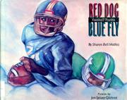 RED DOG/BLUE FLY by Sharon Bell Mathis