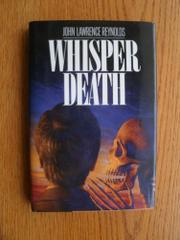 WHISPER DEATH by John Lawrence Reynolds