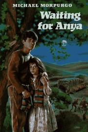 WAITING FOR ANYA by Michael Morpurgo