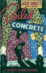 BOILED IN CONCRETE by Jesse Sublett