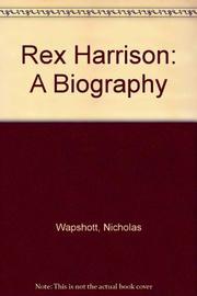 REX HARRISON by Nicholas Wapshott
