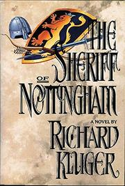 THE SHERIFF OF NOTTINGHAM by Richard Kluger