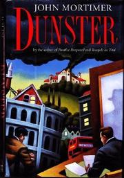 DUNSTER by John Mortimer