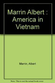 AMERICA AND VIETNAM by Albert Marrin