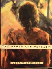 THE PAPER ANNIVERSARY by Joan Wickersham
