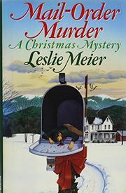 MAIL-ORDER MURDER by Leslie Meier