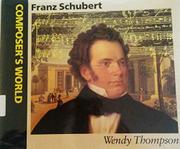 FRANZ SCHUBERT by Wendy Thompson