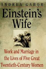 EINSTEIN'S WIFE by Andrea Gabor