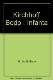 INFANTA by Bobo Kirchhoff