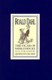 THE VICAR OF NIBBLESWICKE by Roald Dahl