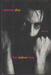 THE INDOOR BOY by Antony Sher