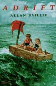 ADRIFT by Allan Baillie