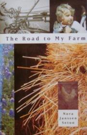 THE ROAD TO MY FARM by Nora Janssen Seton