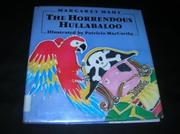 THE HORRENDOUS HULLABALOO by Margaret Mahy